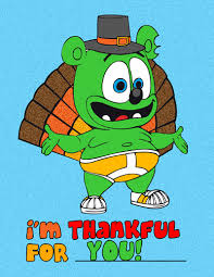 happy thanksgiving everyone gummibär