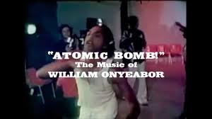 William Onyeabor Love Is Blind Atomic Bomb The Music Of William Onyeabor