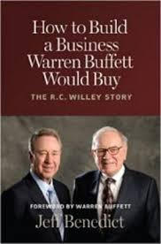 how to build a business warren buffett would buy the r c willey