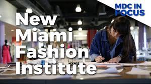 Fashion Schools In Miami Mdc Launches Cutting Edge Miami Fashion Institute Youtube