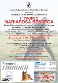 1 trofeo mariarosa bessega 7 u2013 8 giugno 2013 sas sez san giorgio