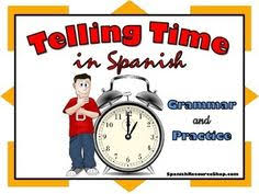 telling time spanish poster g4 pinterest spanish posters