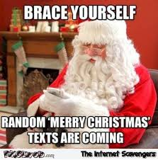 Funny Christmas Memes - brace yourself christmas meme pmslweb