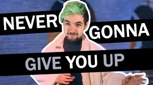 Never Gonna Give You Up Meme - jacksepticeye singing never gonna give you up youtube