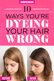 10 ways you u0027re dyeing your hair wrong