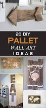 20 amazing diy pallet wall art ideas that will elevate your home decor