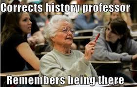 Community College Meme - senior freshman meme story of old woman college student