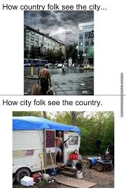 Country Girl Memes - small town life in a big city