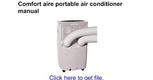 Comfort Air Portable Air Conditioner Comfort Aire Portable Air Conditioner Manual Google Docs