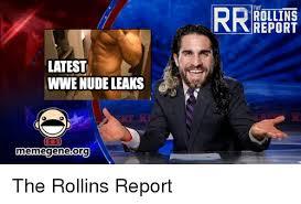 Meme Gene - latest wwe nude leaks memegeneorg the rollins report the rollins
