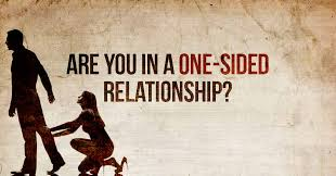 one sided you in a one sided relationship