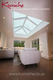 House Design Exhibitions Uk by 20 Best Korniche Aluminium Roof Lanterns Images On Pinterest