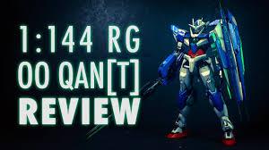 1 144 rg 00 qan t mobile suit gundam 00 review youtube
