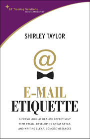 Email Business Etiquette by E Mail Etiquette Shirley Taylor 9789812616739 Amazon Com Books