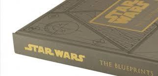 Buy Blueprints Now Star Wars Fanatics Can Buy Blueprints Of The Movie U0027s