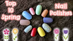 top 10 nail polishes for spring sally hansen sinful colors opi