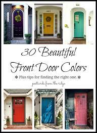 front doors 30 front door colors with tips for choosing the