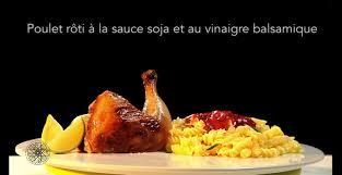 cuisine choumicha poulet choumicha poulet rôti à la sauce soja et au vinaigre balsamique