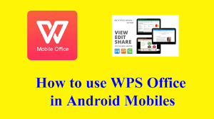 Best Resume App Android by How To Use The Best App Wps Office For Android To Edit And View