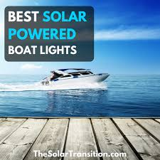 Boat Navigation Lights Best Solar Boat Lights The Solar Transition