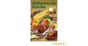 böhmische küche böhmische küche ilse froidl 9783761200346 books