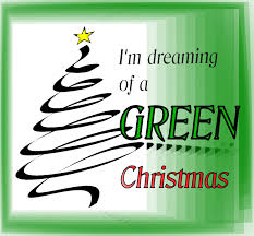 i m dreaming of a i m dreaming of a green christmas bridgendprimaryblog