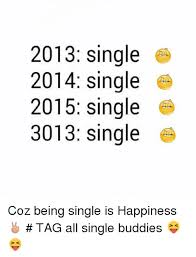 Funny Memes About Being Single - funny instagram single sayings 2018 the best collection of quotes