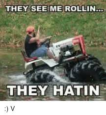 They See Me Rollin Meme - they see me rollin they hatin v dank meme on esmemes com