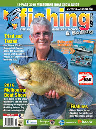 victoria and tasmania fishing monthly june 2016 by fishing