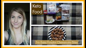 eating keto 113 no bake pumpkin cheesecake bites youtube