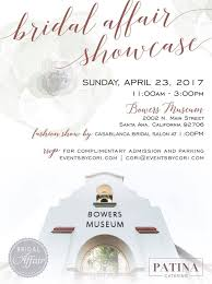 bridal registration bridal affair showcase at bowers museum casablanca