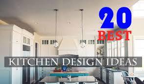 best kitchen ideas 20 best kitchen design ideas 2018 attention trust