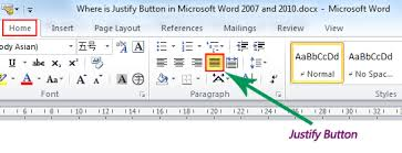 where is the justify button in microsoft word 2007 2010 2013 and