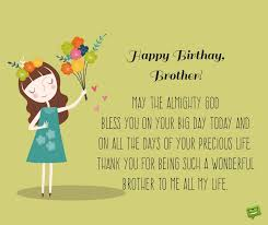 Happy Birthday Wishes To Big Birthday Prayers For My Brother A Blessed Celebration