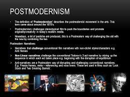 postmodern themes in film advanced portfolio postmodernism the definition of postmodernism