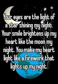 Night Eyes Lights Your Eyes Are The Light Of A Star Shining My Night Your Smile