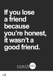 Good Friends Meme - 25 best memes about losing a friend losing a friend memes