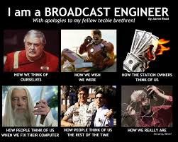 Engineers Meme - fried bagels broadcast consulting i am a broadcast engineer
