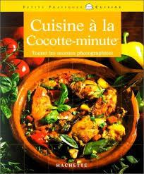 cuisine cocotte minute 9782016208625 la cuisine à la cocotte minute abebooks minouche