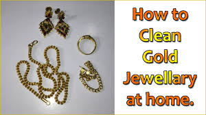 how to clean gold jewellery at home simple technique