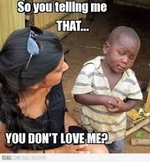 9gag Meme Maker - meme maker rosa you sure you don t still love derrick