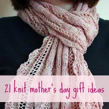 21 cool s day gift 21 knit s day gift ideas allfreeknitting
