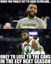 Kyrie Irving Memes - nba memes kyrie irving gets traded to the boston celtics facebook