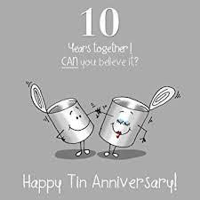 10th wedding anniversary 10th wedding anniversary greetings card tin anniversary