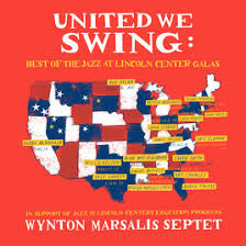 best of swing united we swing best of the jazz at lincoln center galas feat
