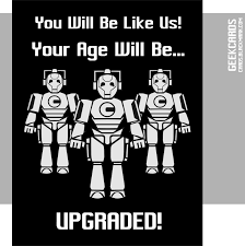 cybermen birthday upgrade geek cards