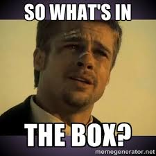Whats In The Box Meme - so what s in the box se7en brad pitt meme generator