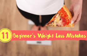 11 mistakes beginners make in the first month of weight loss