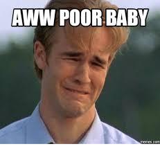 Meme Poor - aww poor baby memes com aww meme on me me