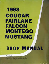 1968 ford mustang falcon fairlane mercury cougar montego shop